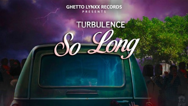 Turbulence - So Long [1/15/2018]