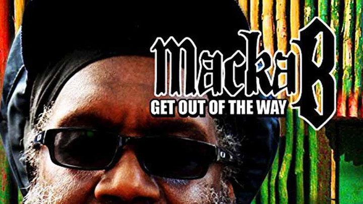 Macka B - Get Out of The Way [11/11/2016]