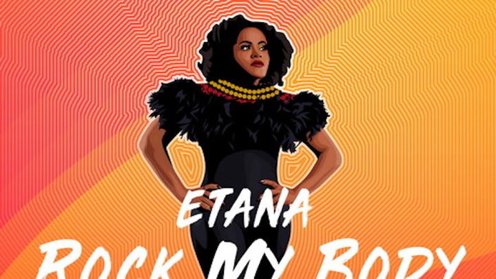 Etana - Rock My Body [10/4/2019]