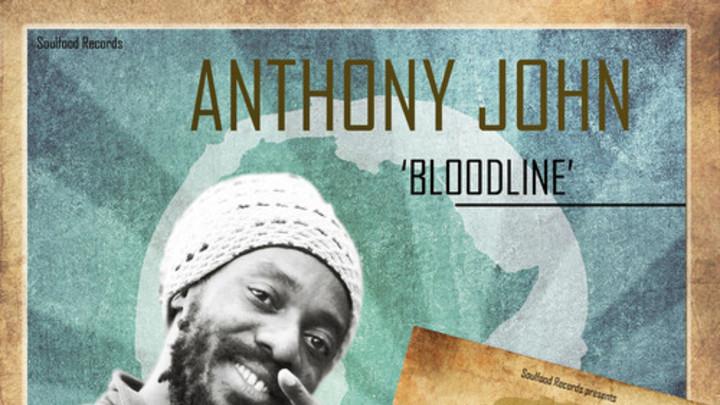 Anthony John - Bloodline [6/23/2014]