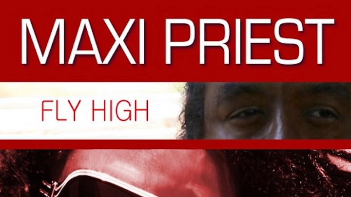 Maxi Priest - Fly High [10/23/2020]