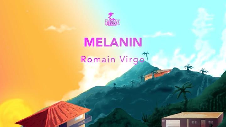 Romain Virgo - Melanin [2/20/2019]