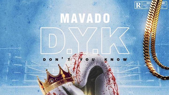 Mavado - Don't You Know [2/19/2021]