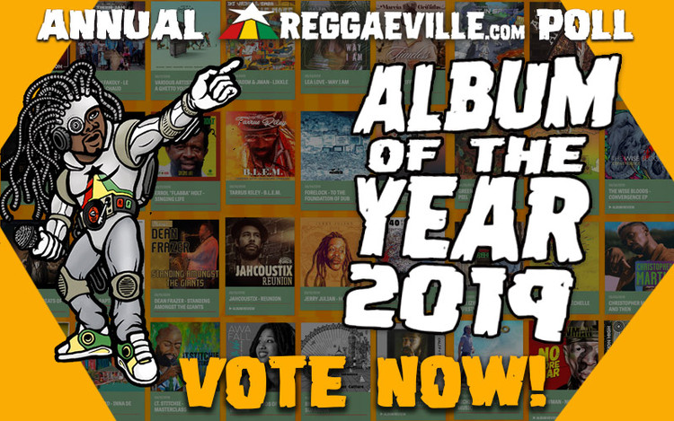 Vote Now @ Reggaeville's Album of the Year 2019 Poll