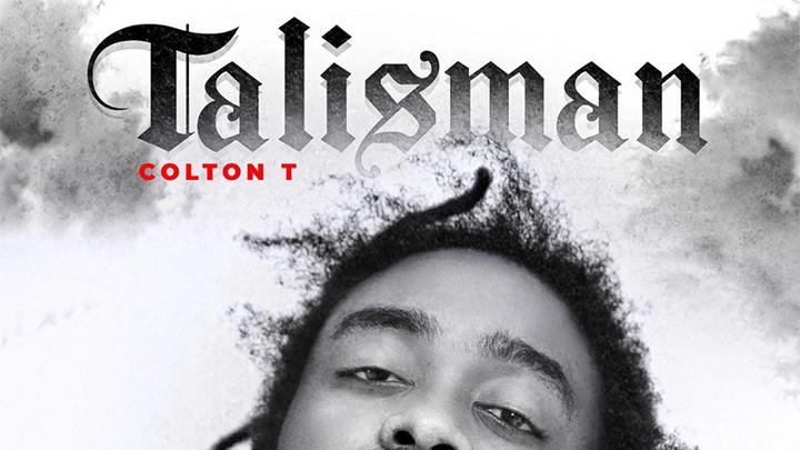 Colton T - Talisman (Full Album) [5/17/2021]