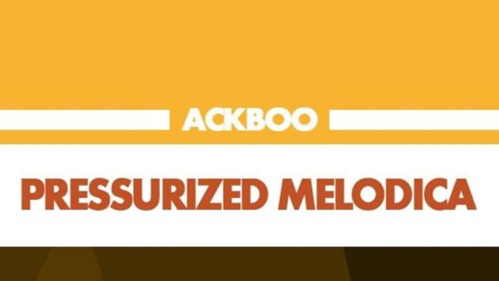 Ackboo - Pressurized Melodica feat. Art-X [7/7/2014]
