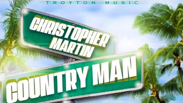 Christopher Martin - Country Man [7/24/2020]