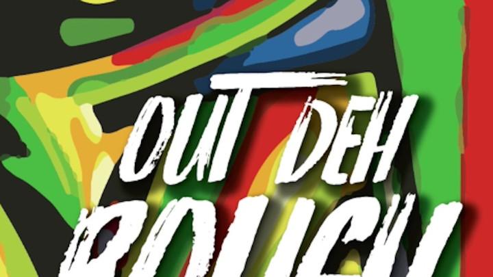 Tydal Kamau & Loyal Flames - Out Deh Rough [4/6/2017]