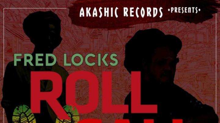 Fred Locks & Brizon - Israel Roll Call [5/22/2016]