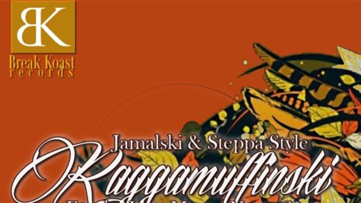Epeak feat. Jamalski & Steppa Style - Raggamuffinski (Max RubaDub RMX) [9/29/2015]