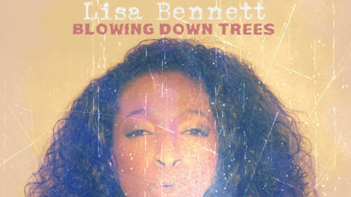 Lisa Bennett - Blowing Down Trees [11/26/2013]
