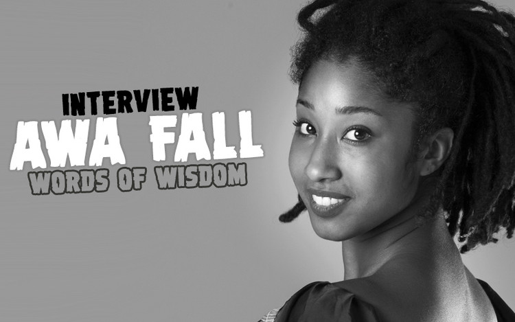 Interview with Awa Fall - Words of Wisdom