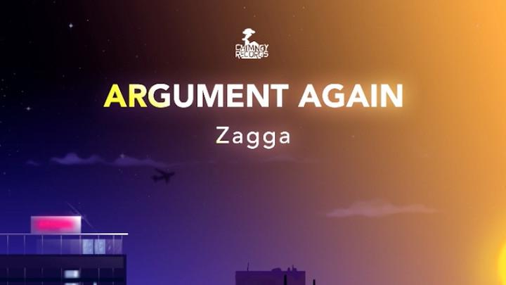 Zagga - Argument Again [2/20/2019]