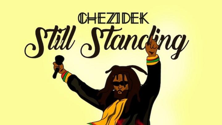Chezidek - Still Standing [3/20/2020]