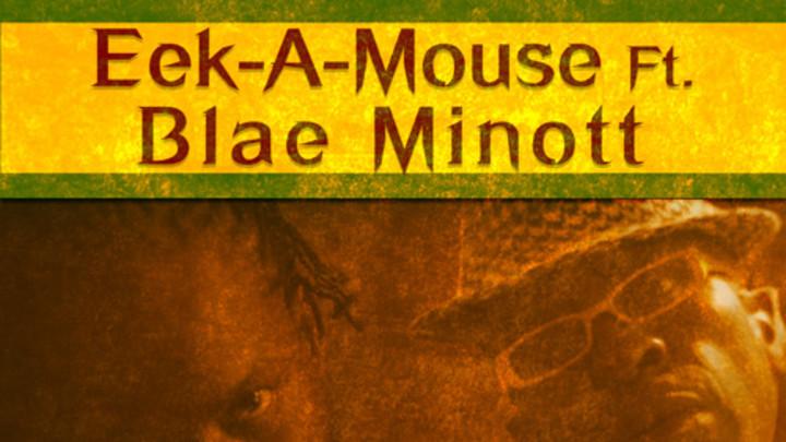 Eek A Mouse feat. Blae Minott - A Badmind Dem [1/27/2016]