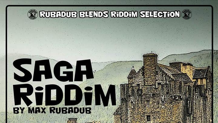 Saga Riddim (Megamix) [2/21/2020]
