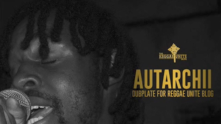 Autarchii - Grow (Reggae Unite Blog Dubplate) [5/23/2017]