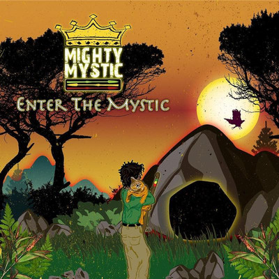 Mighty Mystic - Enter The Mystic