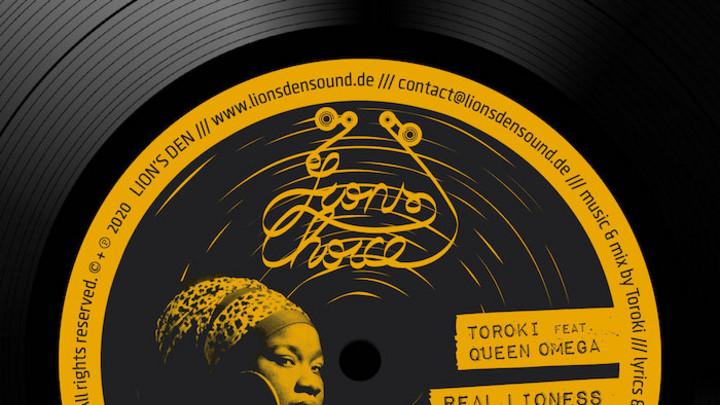 Toroki feat. Queen Omega - Real Lioness (Remix) [4/3/2020]