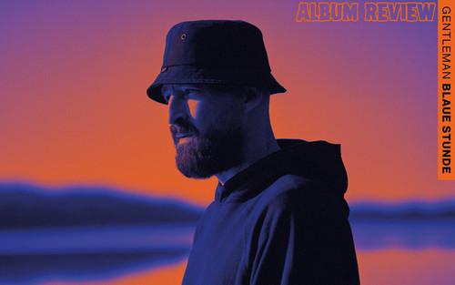 Album Review: Gentleman - Blaue Stunde