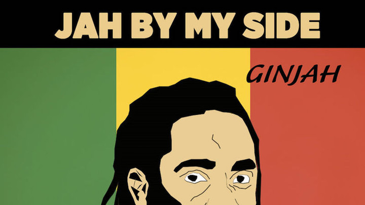 Ginjah - Jah By My Side [2/9/2018]