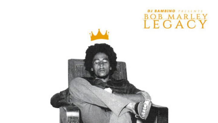 Bob Marley - Legacy (Mix) [2/6/2015]