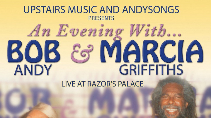 An Evening with Bob Andy & Marcia Griffiths (Live at Razor's Palace) [12/16/2016]