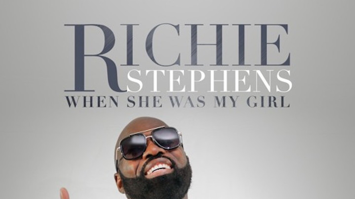 Richie Stephens - When She Was My Girl [6/28/2019]