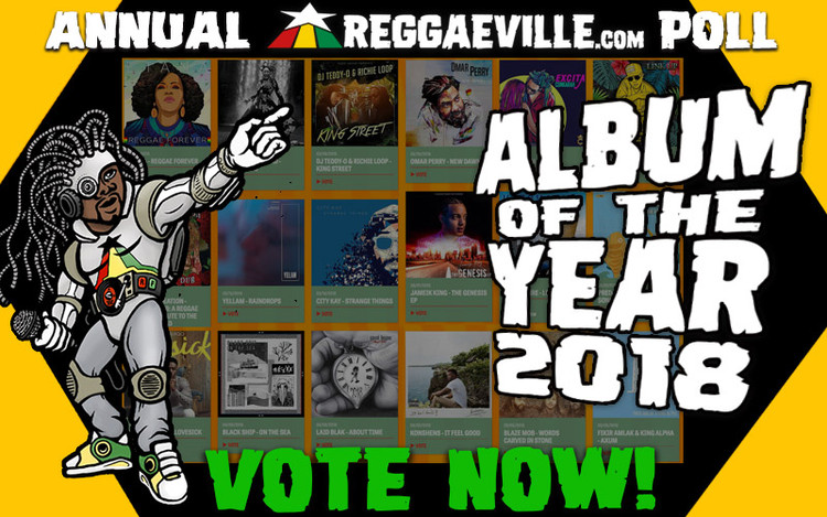 Vote Now @ Reggaeville's Album of the Year 2018 Poll