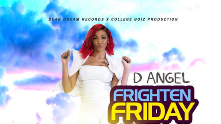 D'Angel - Frighten Friday [12/3/2018]