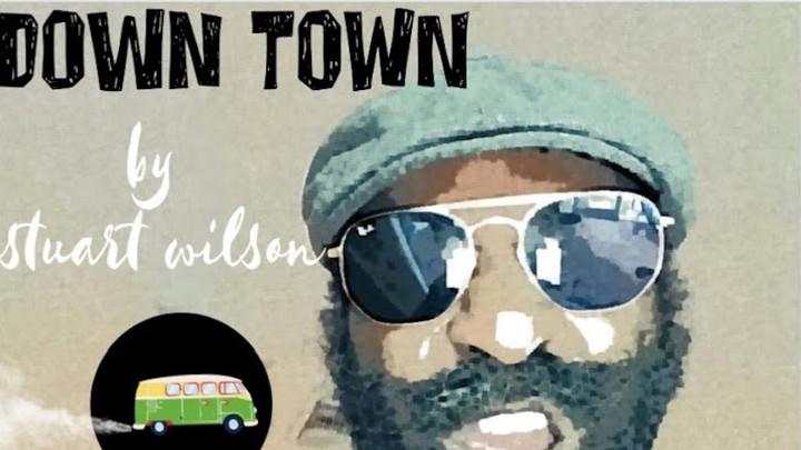 Stuart Wilson feat. Sly Dunbar & Dean Fraser - Down Town [8/8/2019]