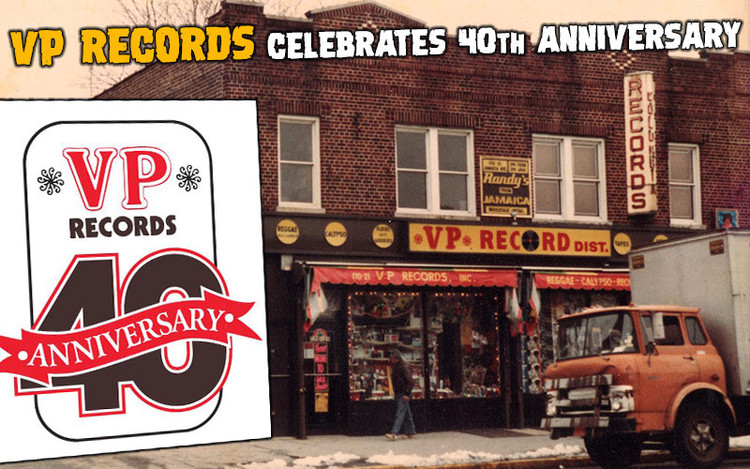 VP Records - World's Largest Independent Reggae Label Celebrates 40th Anniversary in 2019