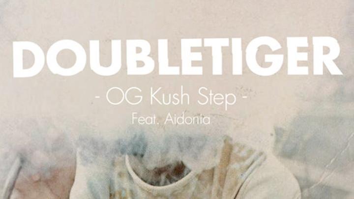 Double Tiger feat. Aidonia - OG Kush Step [2014]