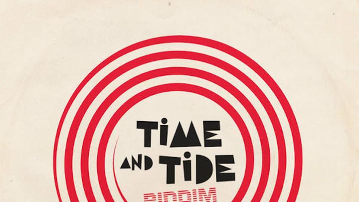 Time And Tide Riddim (Megamix) [7/16/2018]