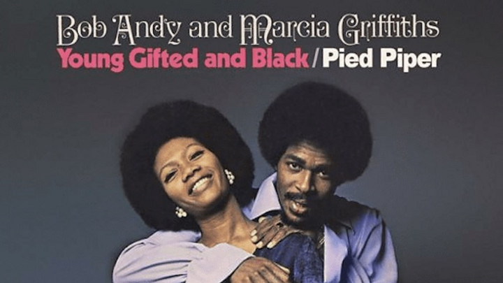 Bob Andy & Marcia Griffiths - Young, Gifted & Black [7/1/1970]