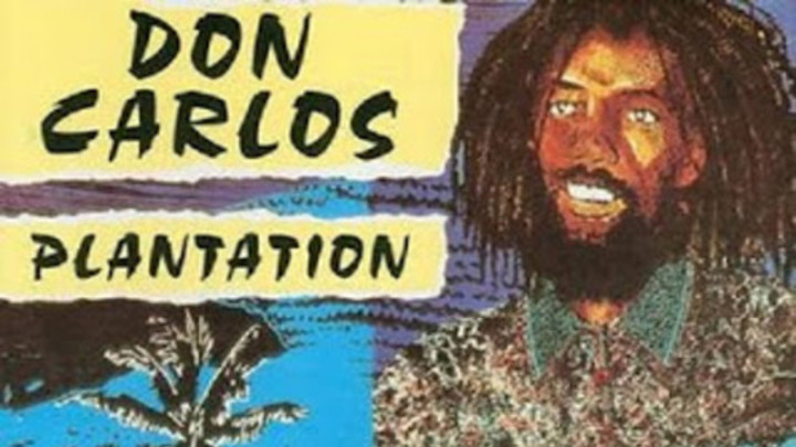 Don Carlos & Gold - Plantation [5/8/1984]