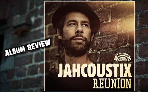 Album Review: Jahcoustix - Reunion