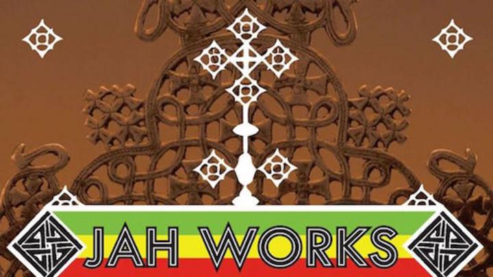 Jah Works - Let It Go [4/27/2016]