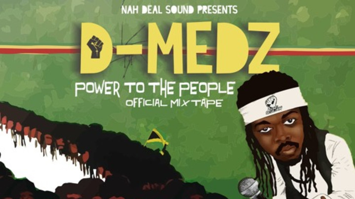 D-Medz - Power To The People Mixtape [3/18/2016]