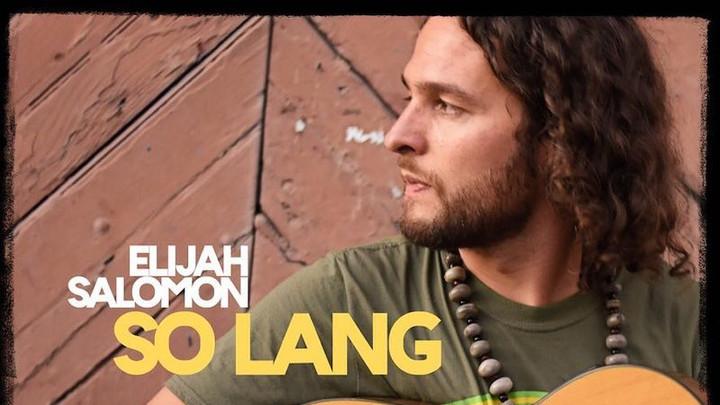 Elijah Salomon - So Lang [2/22/2019]