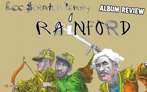 Album Review: Lee Scratch Perry - Rainford