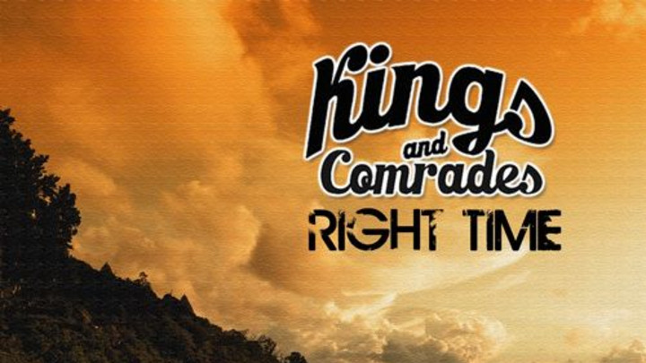 Kings & Comrades - Right Time [2014]