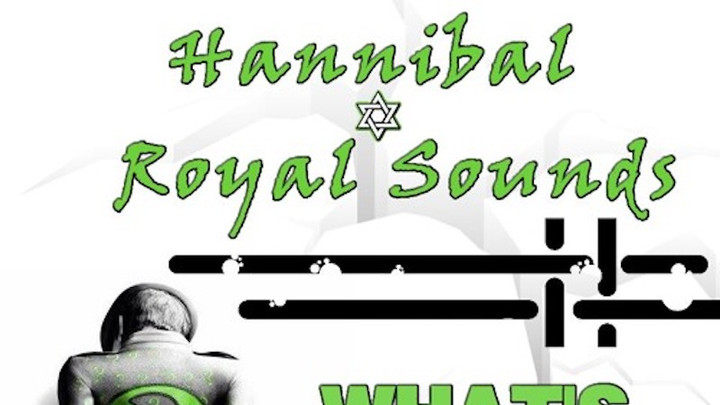 Hannibal & Royal Sounds - What's Happening [7/13/2016]