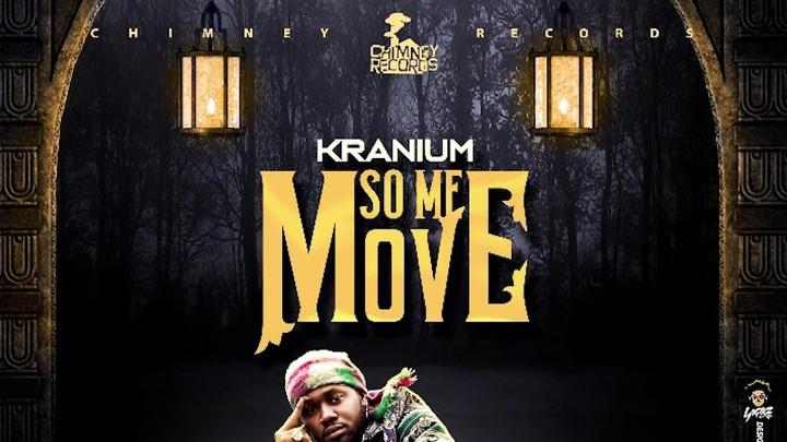 Kranium - So Me Move [4/14/2019]