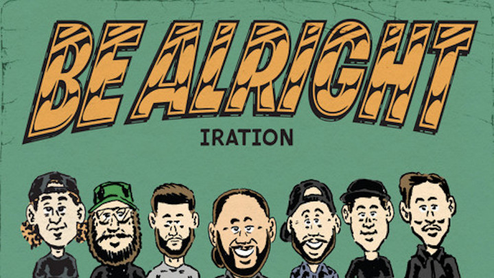 Iration - Be Alright [5/21/2021]