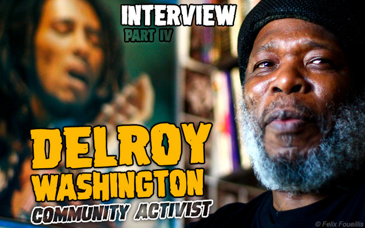 Delroy Washington Interview (2012) Part IV - Community Activist