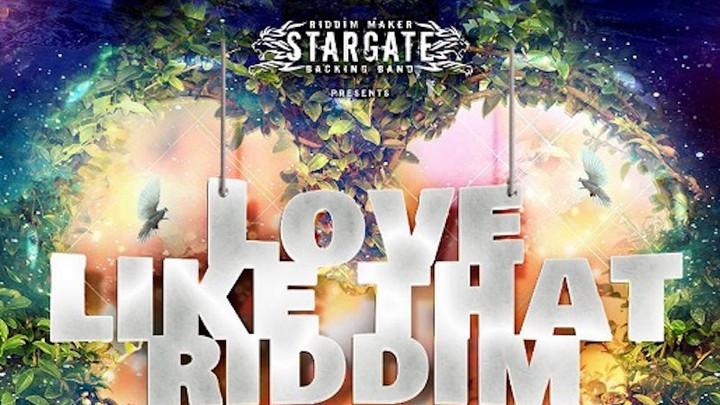 Love Like That Riddim (Megamix) [4/30/2021]