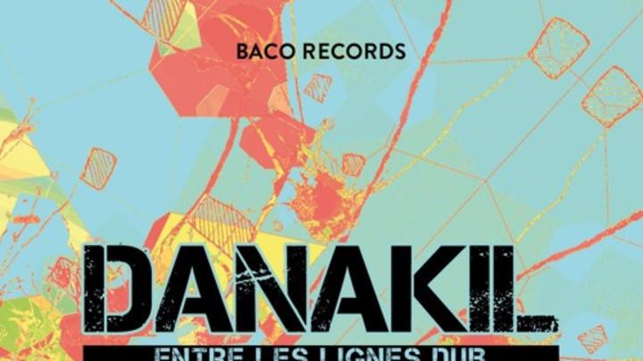 Danakil - Entre Les Lignes Dub [6/8/2015]