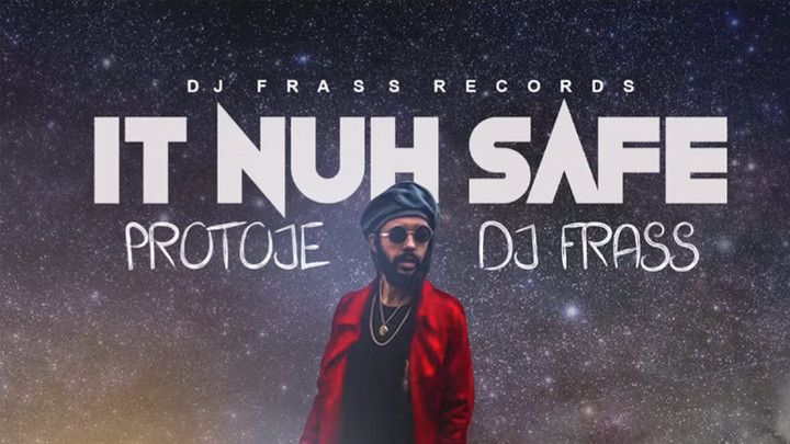 Protoje - It Nuh Safe [6/21/2019]