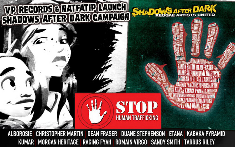Reggae Artists United - Shadows After Dark @Stop Human Trafficking Campaign